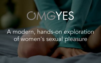 OMGYes – A Modern Exploration of Women's Sexual Pleasure